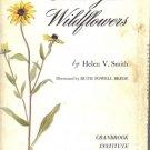 MICHIGAN WILDFLOWERS By Helen V. Smith 1966