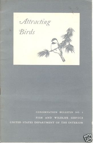 ATTRACTING BIRDS By W. L. McAtee 1948 Bulletin 1