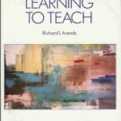 LEARNING TO TEACH By Richard I Arends