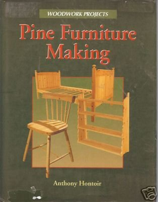PINE FURNITURE MAKING woodwork projects