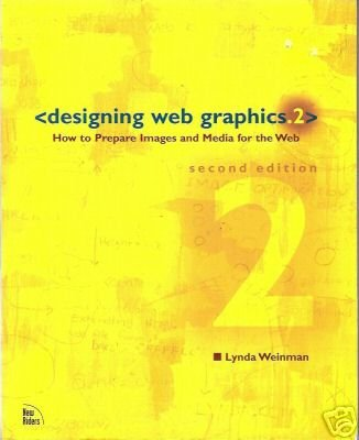 DESIGNING WEB GRAPHICS how to prepare images and media