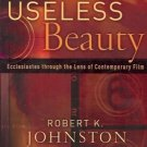 USELESS BEAUTY ECCLESIASTES THROUGH THE LENS OF CONTEMP