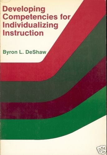 DEVELOPING COMPETENCIES FOR INDIVIDUALIZING INSTRUCTION