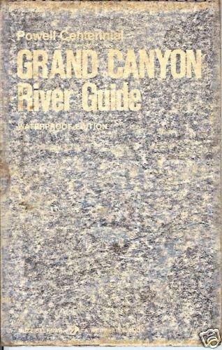 POWELL CENTENNIAL GRAND CANYON RIVER GUIDE