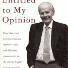 EVERYONE IS TO MY OPINION By David Brinkley
