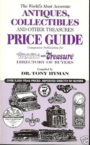 ANTIQUES COLLECTIBLES & OTHER TREASURES  PRICE GUIDE