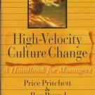 HIGH-VELOCITY CULTURE CHANGES By Pritchett & Pound