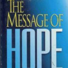 THE MESSAGE OF HOPE By Eugene H. Peterson