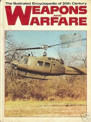 WEAPONS AND WARFARE the illustrated encyclopedia Vo 14