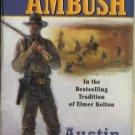 APACHE AMBUSH By Austin Olsen