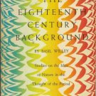 THE EIGHTEENTH CENTURY BACKGROUND By Basil Willey