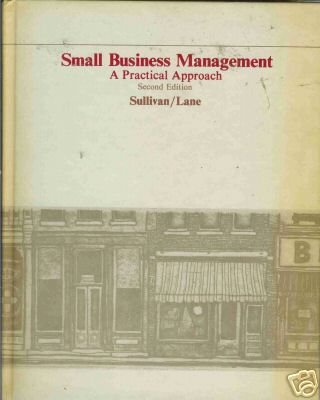 SMALL BUSINESS  MANAGEMENT a practical approach 2nd ed