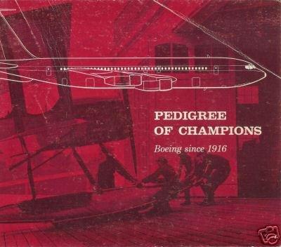 PEDIGREE OF CHAMPIONS 1963 Boeing since 1916