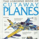 THE USBORNE BOOK OF CUTAWAY PLANES AVIATION