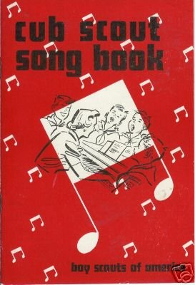 CUB SCOUT SONG BOOK By Boy Scouts of America 1955
