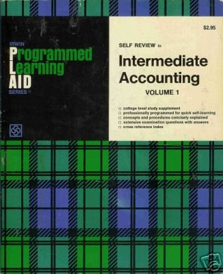 INTERMEDIATE ACCOUNTING Volume 1 By Glenn W. Welsch