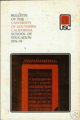 BULLETIN OF THE UNIVERSITY OF SOUTHERN CALIFORNIA