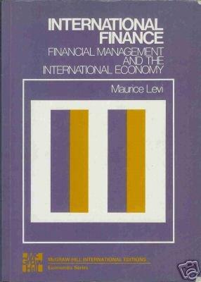 INTERNATIONAL FINANCE By Maurice Levi