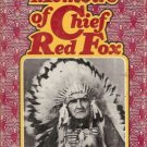THE MEMOIRS OF CHIEF RED FOX