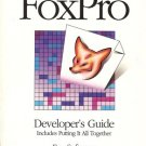 FOXPRO DEVELOPER'S GUIDE INCLUDES PUTTING IT ALL TOGETH