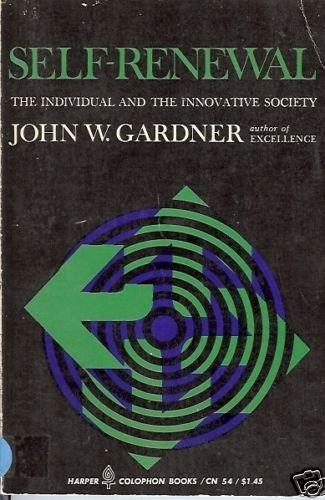 SELF-RENEWAL the individual and the innovative society