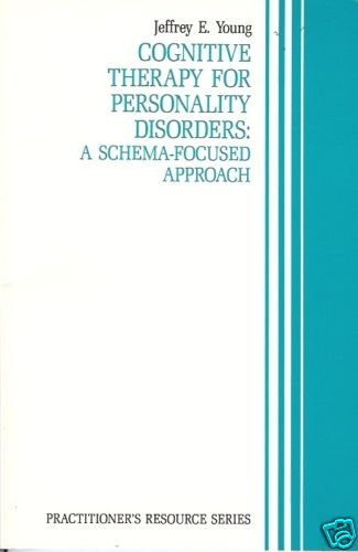 COGNITIVE THERAPY FOR PERSONALITY DISORDERS Young 1990