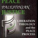ISRAELI PEACE PALESTINIAN JUSTICE LIBERATION THEOLOGY &