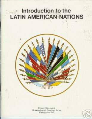 INTRODUCTION TO THE LATIN AMERICAN NATIONS
