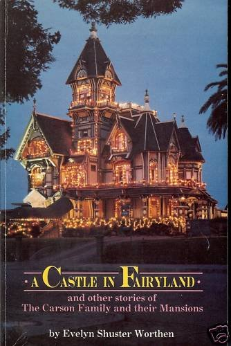 A CASTLE IN FAIRLAND & OTHER STORIES OF THE CARSON FAM
