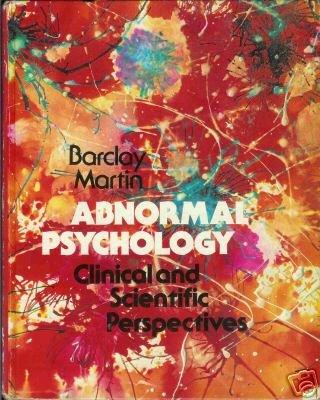ABNORMAL PSYCHOLOGY Barclay Martin