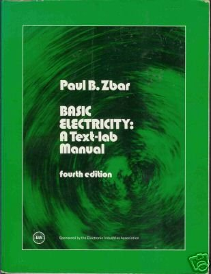 BASIC ELECTRICITY A TEXT-LAB MANUAL fourth edition