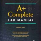 A+ COMPLETE LAB MANUAL By Donald R. Evans