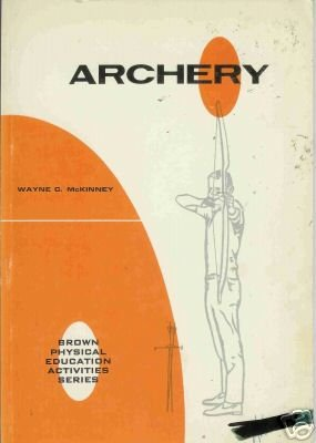 ARCHERY brown physical education activities series