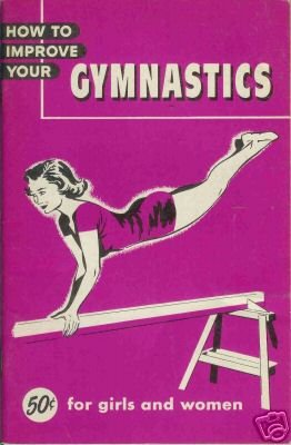 HOW TO IMPROVE YOUR GYMNASTICS FOR GIRLS AND WOMEN