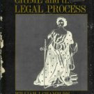 CRIME AND THE LEGAL PROCESS By William J. Chambliss