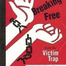 BREAKING FREE FROM THE VICTIM TRAP Zimberoff