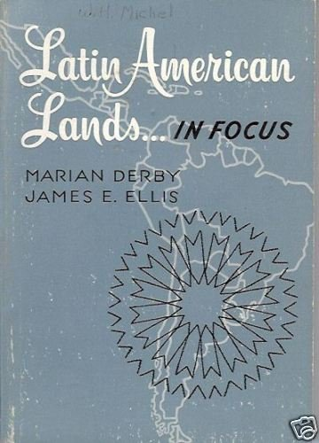 LATIN AMERICAN LANDS In Focus Derby Ellis Methodist