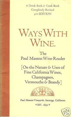 WAYS WITH WINE the Paul Masson Wine Reader