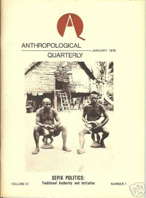 ANTHROPOLOGICAL QUARTERLY JAN 1978 SEPIK POLITICS 51 1