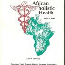 AFRICAN HOLISTIC HEALTH BY LIAILA O. AFRIKA