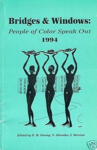 BRIDGES & WINDOWS PEOPLE OF COLOR SPEAK OUT 1994