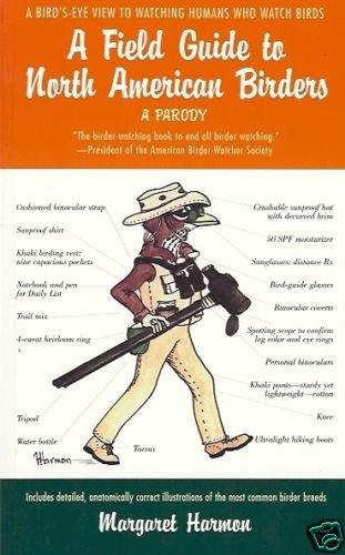 A FIELD GUIDE TO NORTH AMERICAN BIRDERS 2001 M HARMON
