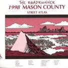 THE ROADRUNNER 1998 MASON COUNTY STREET ATLAS
