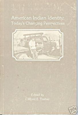 AMERICAN INDIAN IDENTITY Clifford Trafzer 1985 San Dieg