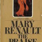 THE PRAISE SINGER By Mary Renault Greece Greek