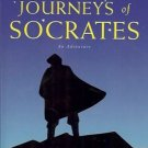 THE JOURNEYS OF SOCRATES an adventure By Dan  Millman