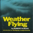 WEATHER FLYING By Buck practical book on flying 73 hcdj