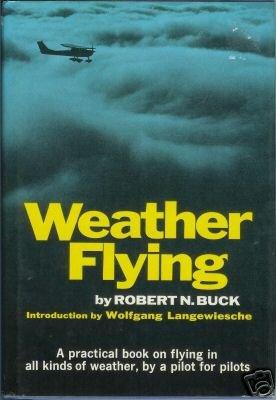 WEATHER FLYING By Buck practical book on flying 73 hcdj