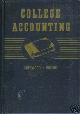 COLLEGE ACCOUNTING 1946 Sherwood Boling 4th HC