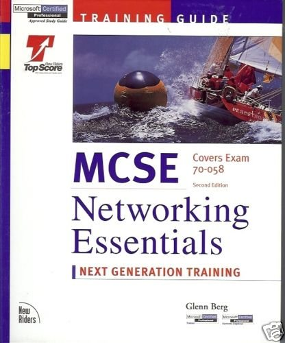 MCSE COVERS EXAM 70-058 NETWORKING ESSENTIALS NEXT GENE